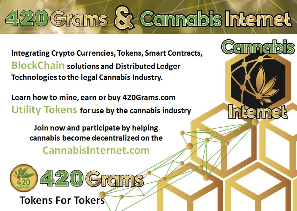 420 Grams Crypto and Cannabis Internet Blockchain solutions